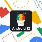 Hãy xem sự thay đổi hệ điều hành Android 12 sẽ đại tu về thiết kế